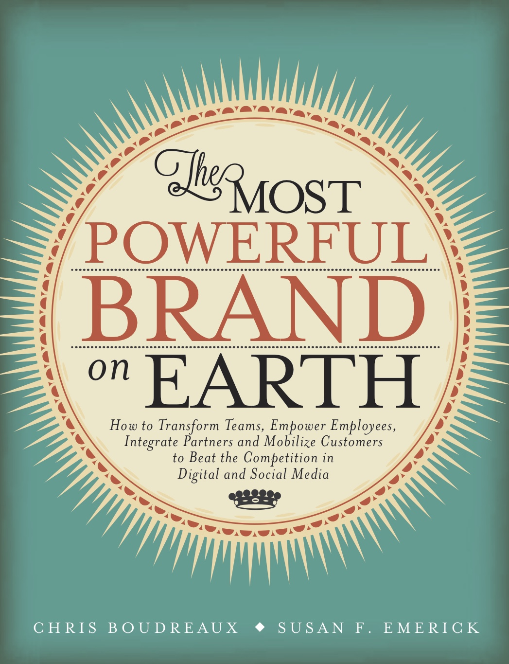 Book: The Most Powerful Brand On Earth - Susan Emerick, Chris Bourdeaux